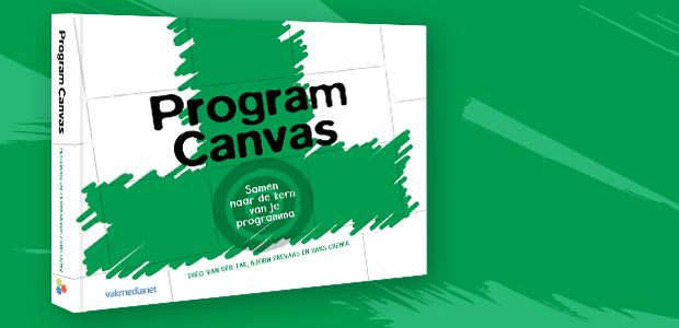 Program Canvas, samen naar de kern van je programma